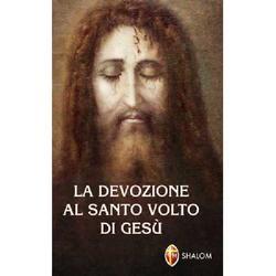 La devozione al Santo Volto di Gesu