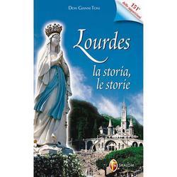 Lourdes: la storia, le storie