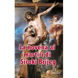 Novena ai martiri di Siroki Brijeg
