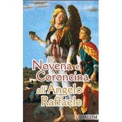 Novena e Coroncina all Angelo Raffaele