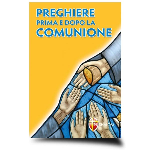 Preghiere prima e dopo la Comunione