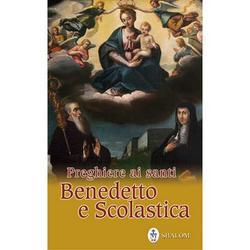 Preghiere ai santi Benedetto e Scolastica