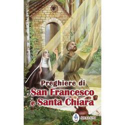 Preghiere di San Francesco e Santa Chiara