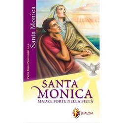 Santa Monica - Madre forte nella pieta