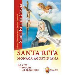 Santa Rita monaca agostiniana - La vita I luoghi Le preghiere