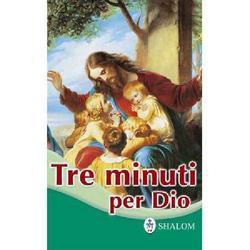 Tre minuti per Dio